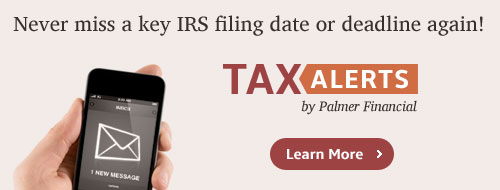 Tax Alerts by Palmer Financial